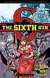 The Sixth Gun Vol. 6: Ghost Dance