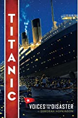 Titanic: Voices From the Disaster Kindle Edition