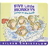 Five Little Monkeys Jump in the Bath (A Five Little Monkeys Story)