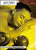 Actividades en cabina de estética (Imagen Personal)