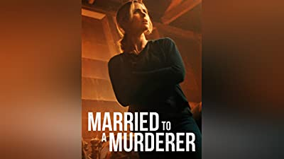 Married to a Murderer