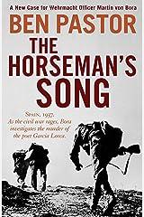 The Horseman's Song (Martin Bora) Kindle Edition