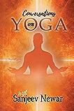Conversations on Yoga (Vedic self help Book 3)