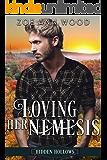 Loving Her Nemesis: A Sweet, Small Town Romance (Hidden Hollows Book 6)