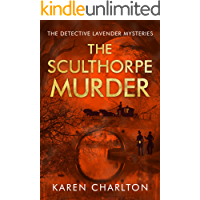 The Sculthorpe Murder (The Detective Lavender Mysteries Book 3) (English Edition)