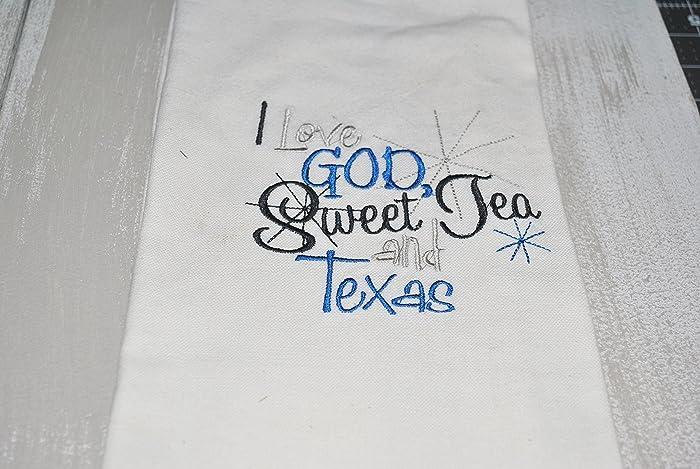 Amazon I Love God Sweet Tea And Texas Embroidery Kitchen Towel