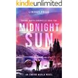 Midnight Sun: An Ending World Post-Apocalyptic Novel (Savage North Chronicles Book 2)