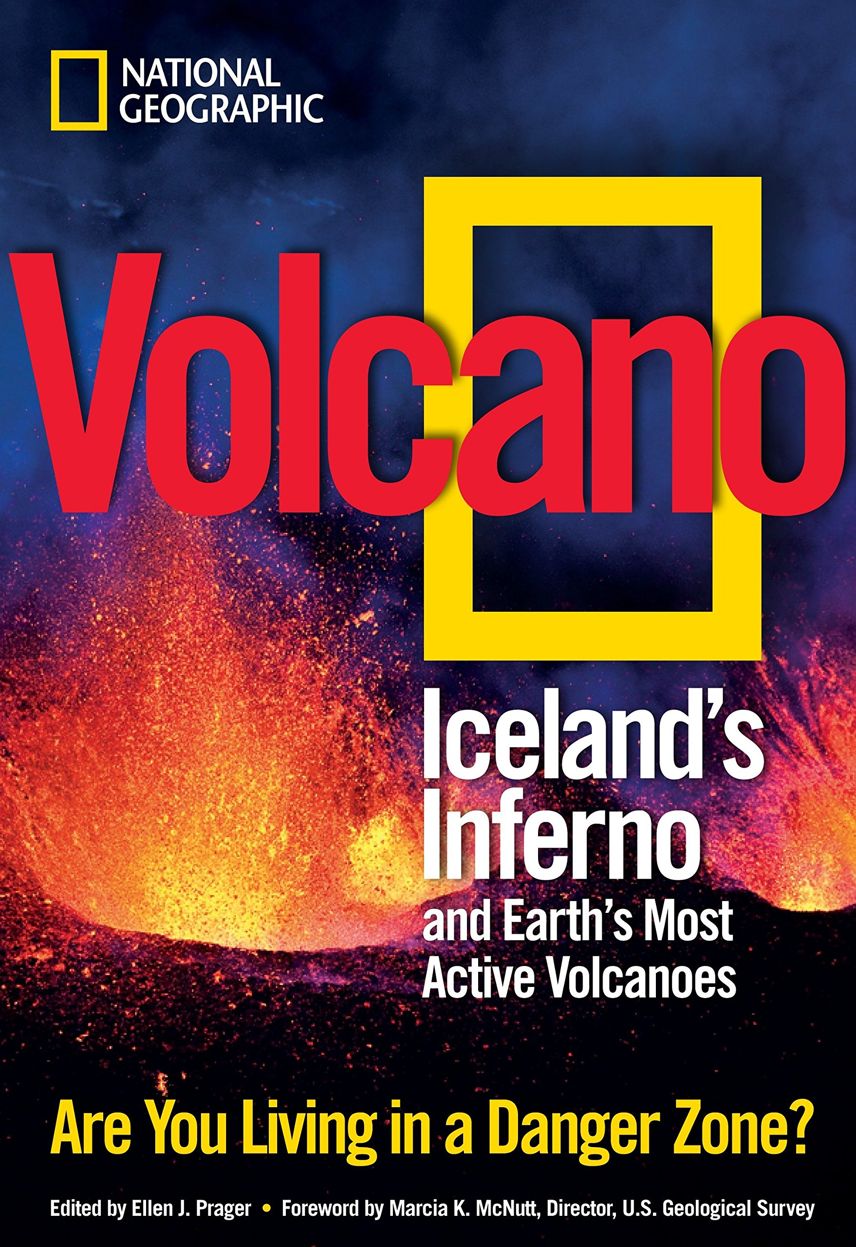 Download Volcano: Iceland's Inferno and Earth's Most Active Volcanoes pdf epub