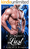 A Dragon's Lust: 7 Sins of a Dragon  (A Dragon-Shifter Series) (English Edition)