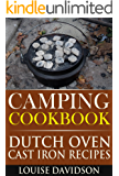 Camping Cookbook Dutch Oven Recipes (Camp Cooking)