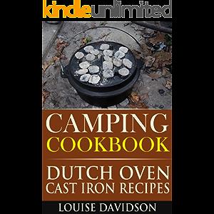 Camping Cookbook Dutch Oven Recipes (Camp Cooking)