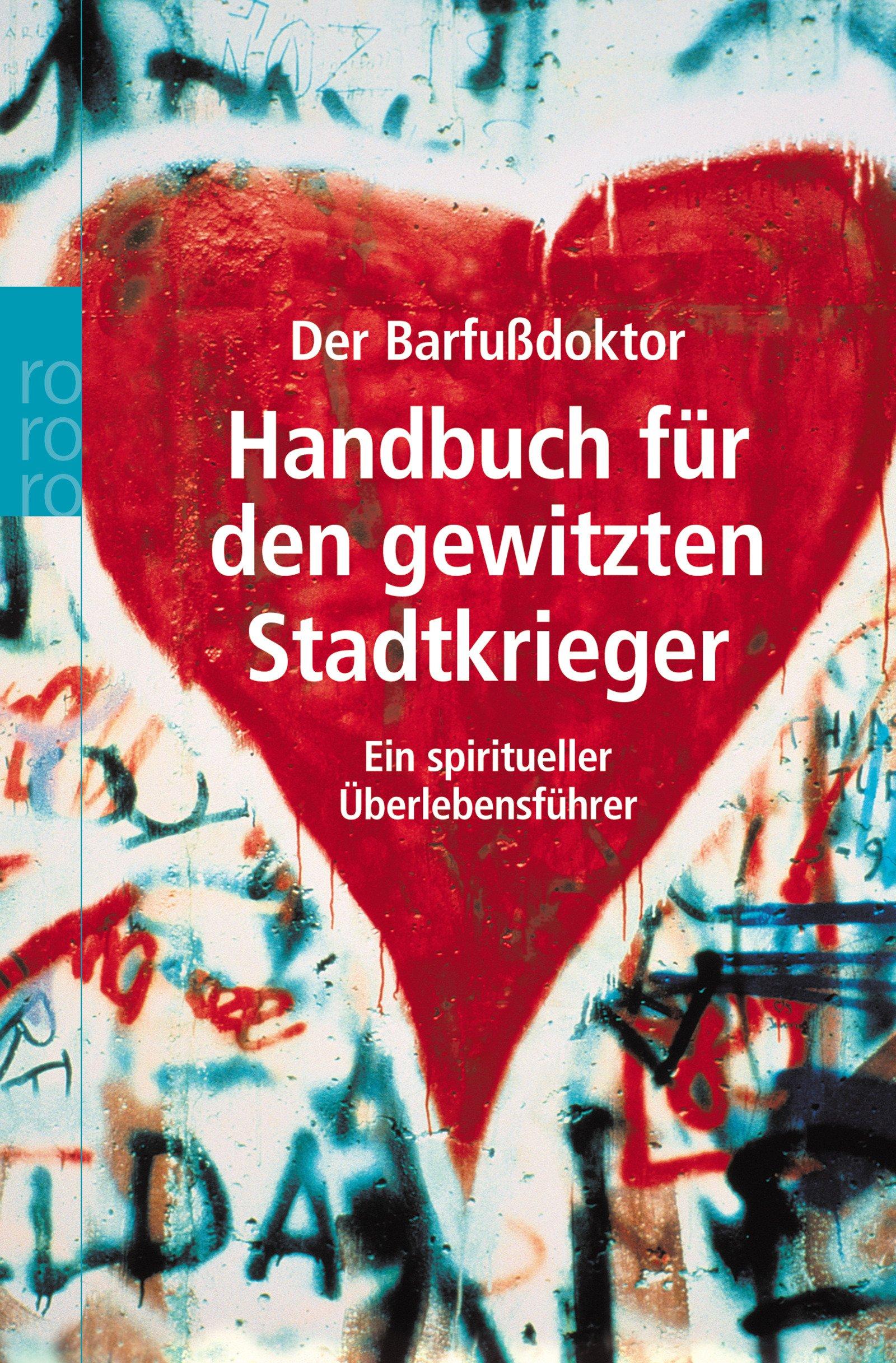 Handbuch für den gewitzten Stadtkrieger: Ein spiritiueller Überlebensführer