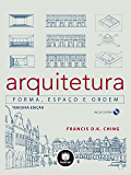 Arquitetura: Forma, Espaço e Ordem
