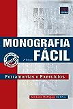 Monografia Fácil: Ferramenta e Exercícios