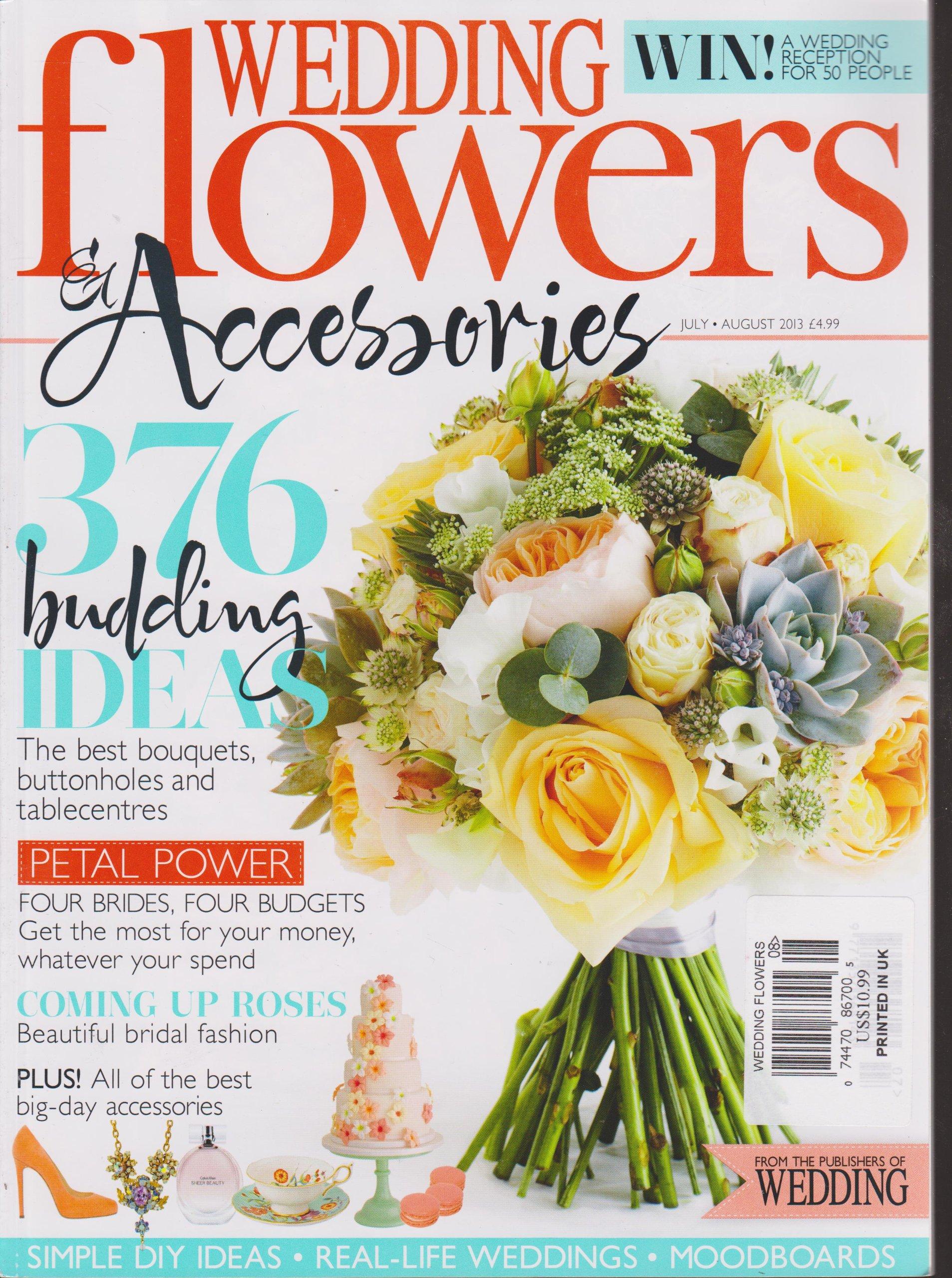Wedding Flowers Magazine Julyaugust 2013 Various Amazon Books