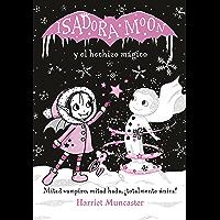 Isadora Moon y el hechizo mágico (Isadora Moon) (Spanish Edition)