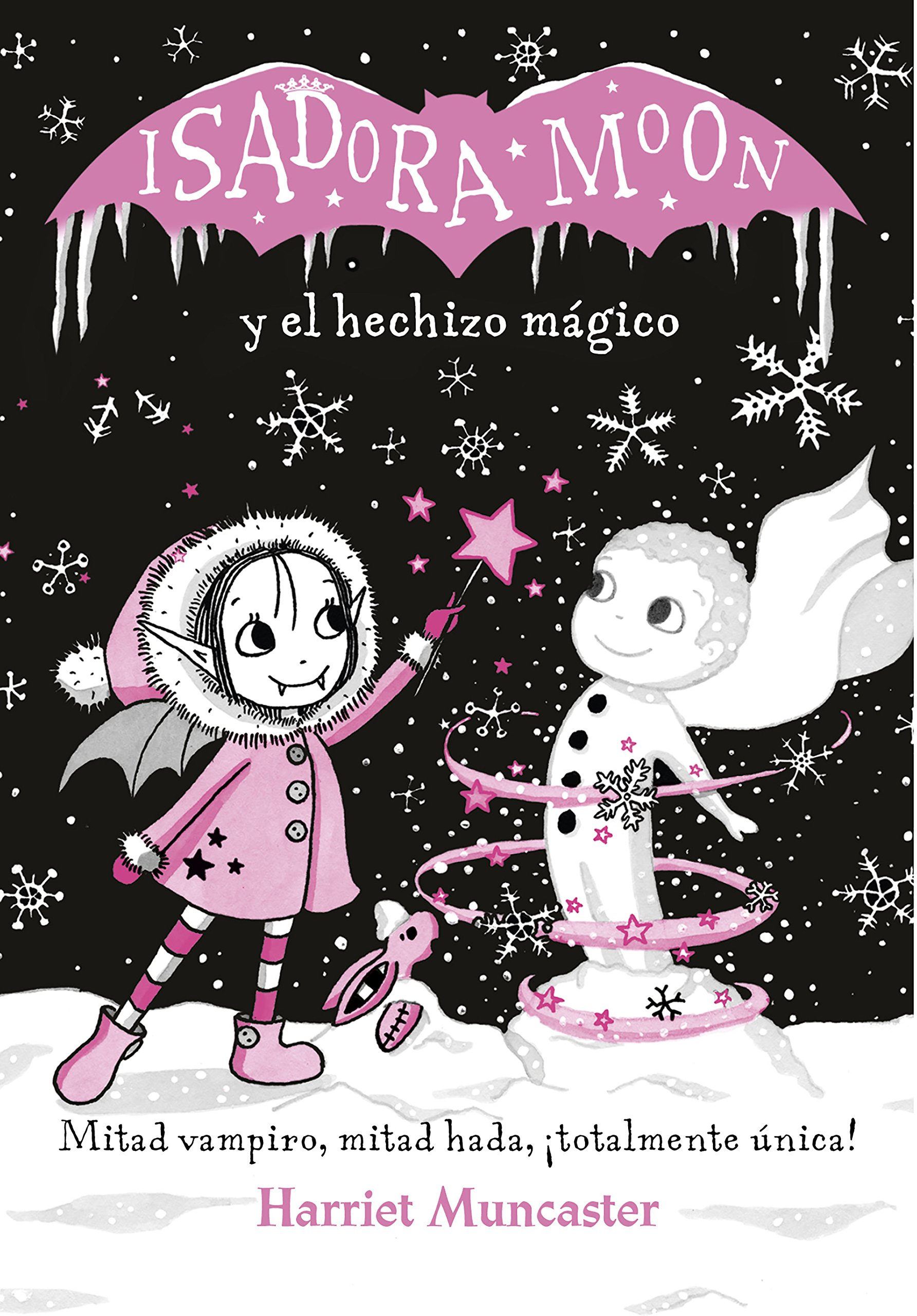 Amazon.com: Isadora Moon y el hechizo mágico / Isadora Moon Makes Winter Magic (Spanish Edition) (9788420487601): Harriet Muncaster: Books