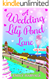 A Wedding on Lily Pond Lane