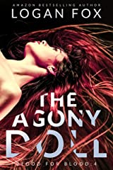 The Agony Doll (Blood for Blood Book 4) Kindle Edition