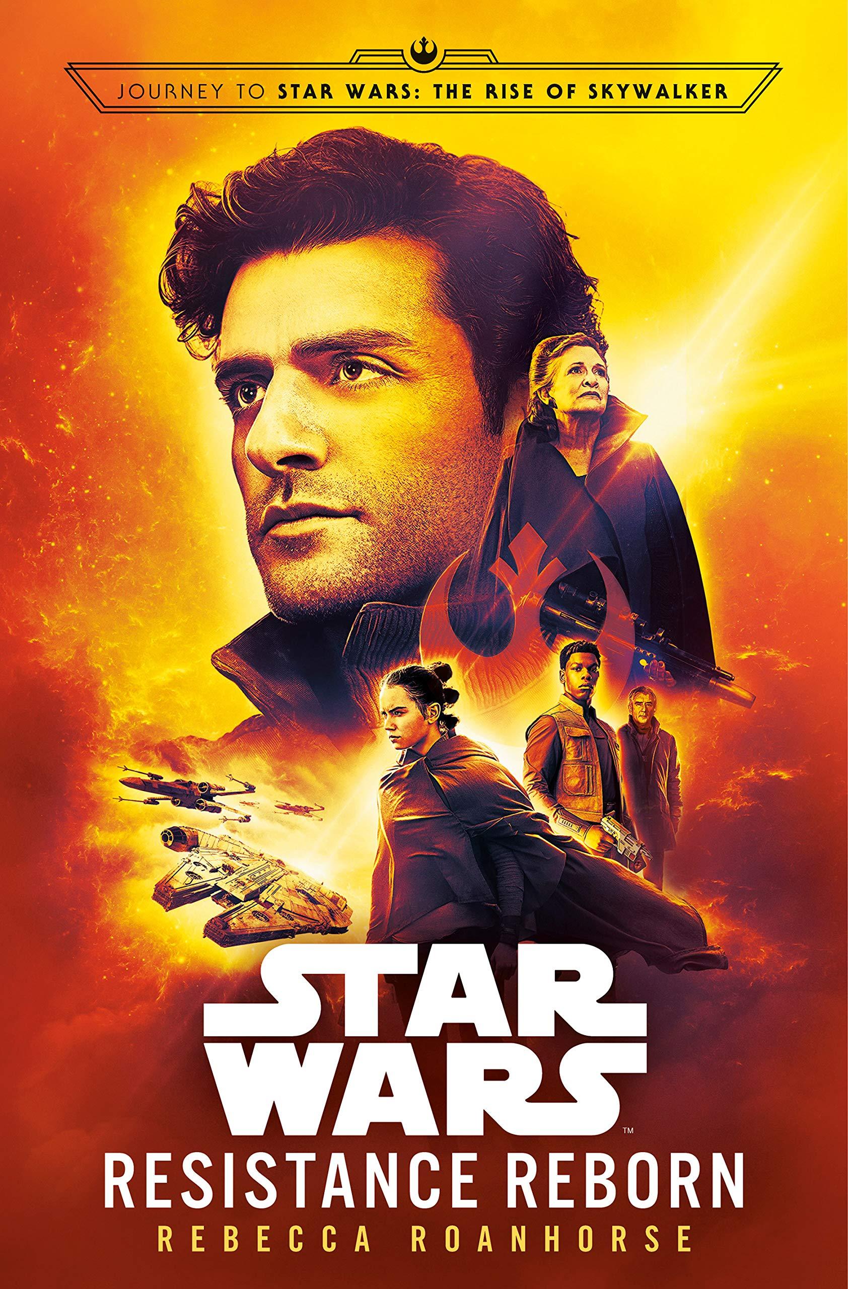 Amazon Com Resistance Reborn Star Wars Journey To Star Wars The Rise Of Skywalker 9780593128428 Roanhorse Rebecca Books