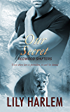 Our Secret (Redwood Shifters Book 3)