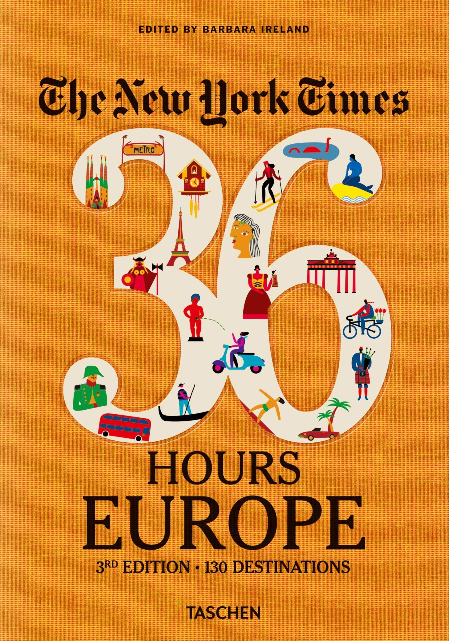 NYT. 36 Hours. Europe. 3rd Edition by TASCHEN