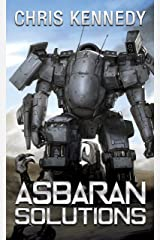 Asbaran Solutions (The Revelations Cycle Book 2) Kindle Edition