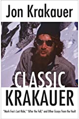 "Classic Krakauer: ""Mark Foo's Last Ride,"" ""After the Fall,"" and Other Essays from the Vault Kindle Edition"