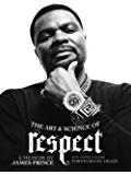 The Art & Science of Respect: A Memoir by James Prince (English Edition)