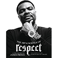 The Art & Science of Respect: A Memoir by James Prince book cover