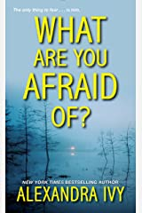 What Are You Afraid Of? (The Agency Book 2) Kindle Edition