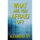 What Are You Afraid Of? (The Agency Book 2)