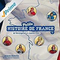 Petite histoire de France, vol. 1 (De vercingétorix à jeanne d'arc)