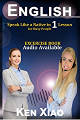English: Speak Like a Native in 1 Lesson For Busy People Kindle Edition