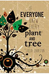 If Everyone Knew Every Plant And Tree Kindle Edition