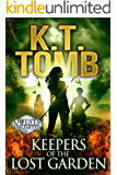 Keepers of the Lost Garden (Quests Unlimited Book 2)