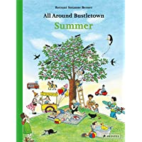 All Around Bustletown: Summer