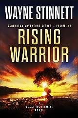 Rising Warrior: A Jesse McDermitt Novel (Caribbean Adventure Series Book 18) Kindle Edition