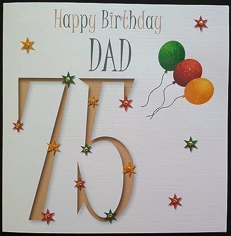 Amazon Happy Birthday Card Dad 75th Birthday Handmade Card