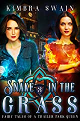 Snake in the Grass (Fairy Tales of a Trailer Park Queen Book 3) Kindle Edition