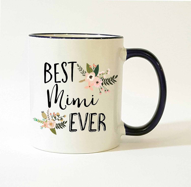Best Mimi Ever Mug / Mimi Mug