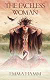 The Faceless Woman: A Swan Princess Retelling (Otherworld Book 4)