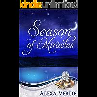 Season of Miracles: Sweet, Clean, and Heartwarming Christian Romance (Rios Azules Christmas Book 1)
