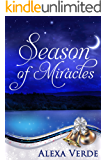 Season of Miracles: Sweet, Clean, and Heartwarming Christian Romance (Rios Azules Christmas Book 1)