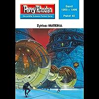 Perry Rhodan-Paket 40: Materia: Perry Rhodan-Heftromane 1950 bis 1999 (Perry Rhodan Paket Sammelband) (German Edition) book cover