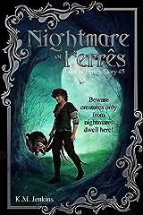 Nightmare of Ferrês (Tales of Ferrês Book 5) Kindle Edition