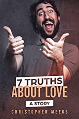 7 Truths About Love: A Story about Redemption (The Tender Heart Series Book 3) Kindle Edition