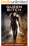 Queen Bitch (The Kurtherian Gambit Book 2)