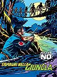 Mister No. Tamburi nella giungla: Mister No 007. Tamburi nella giungla