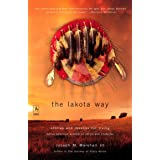 The Lakota Way: Stories and Lessons for Living (Compass)